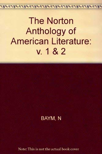 9780393953893: The Norton Anthology of American Literature: v. 1 & 2