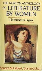 The Norton Anthology Of Literature By Women-The: Edited By Sandra