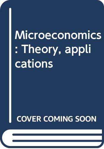 Microeconomics: Theory, applications: Mansfield, Edwin