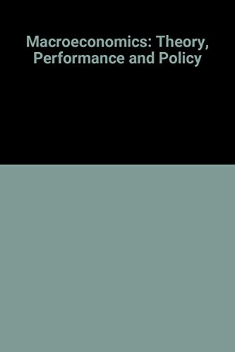 9780393953985: Macroeconomics: Theory, Performance and Policy