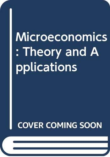 9780393954005: Microeconomics: Theory and Applications