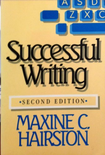 9780393954166: Successful Writing: A Rhetoric for Advanced Composition