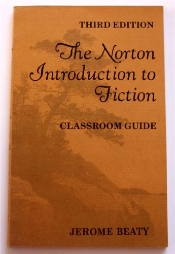 The Norton introduction to fiction: Beaty, Jerome