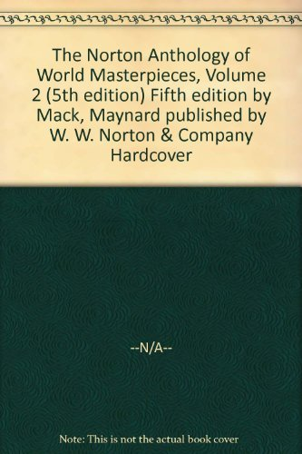 9780393954302: The Norton Anthology of World Masterpieces, Volume 2 (5th edition)