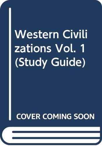 9780393954333: Western Civilizations (Burns, Lerner, Meacham Study Guide, Volume 1)