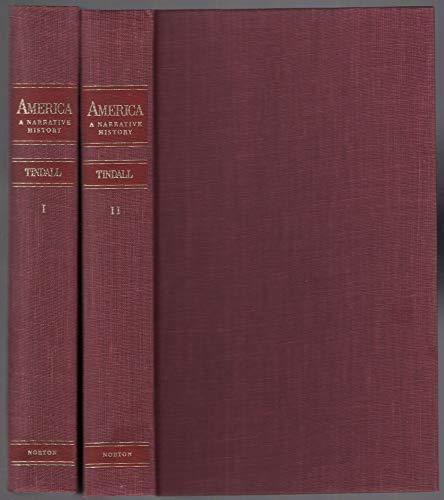 America Vol. 2 : A Narrative History: George B. Tindall