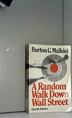 9780393954609: A Random Walk Down Wall Street, Fourth Edition 1985