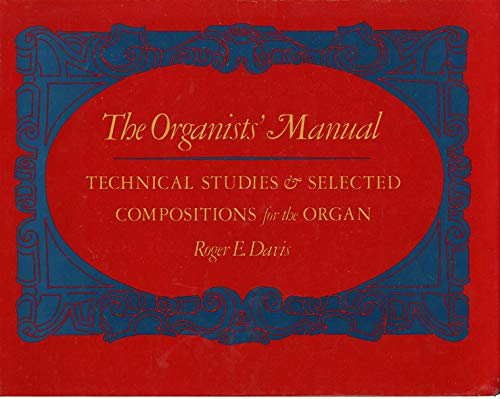ORGANIST'S MANUAL CL: DAVIS,ROGER E.