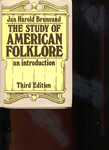 9780393954951: Study of American Folklore: An Introduction