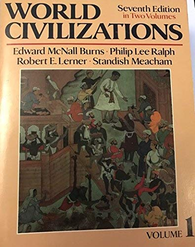 9780393955026: World Civilizations: v. 1: Their History and Their Culture