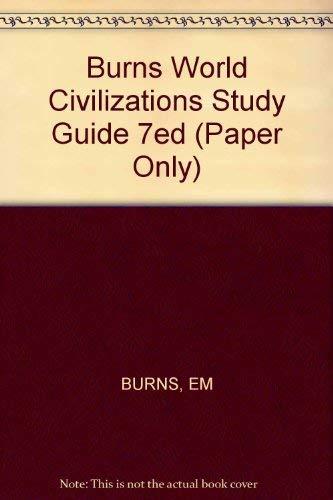 9780393955101 burns world civilizations study guide 7ed paper only rh abebooks com world civilization 2 study guide world civilizations study guide 3