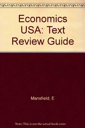 Economics USA: Text Review Guide: Mansfield, Edwin; Behravesh,