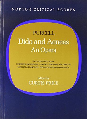 9780393955286: Dido and Aeneas: An Opera (Norton Critical Score)