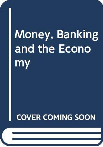 9780393955576: Money, Banking and the Economy