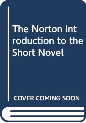 The Norton Introduction to the Short Novel: Jerome Beaty