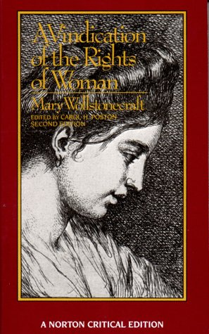 9780393955729: A Vindication of the Rights of Woman: An Authoritative Text; Backgrounds; The Wollstonecraft Debate; Criticism
