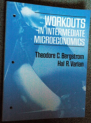 9780393955774: Workouts in Intermediate Microeconomics