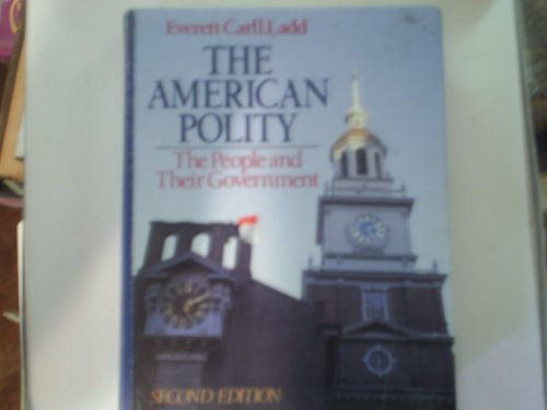 9780393955910: The American polity: The people and their government