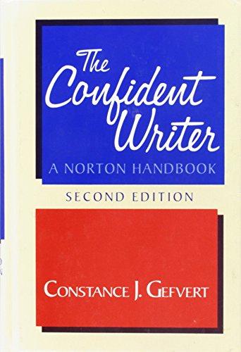 9780393956184: The Confident Writer: A Norton Handbook