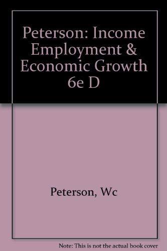 9780393956283: Peterson: Income Employment & Economic Growth 6e D