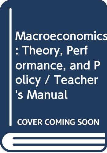 Macroeconomics: Instructor's Manual & Test-item File: Theory,: Hall, Re