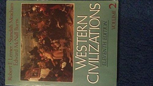 Western Civilizations: v. 2: Their History and: Burns, Edward McNall,