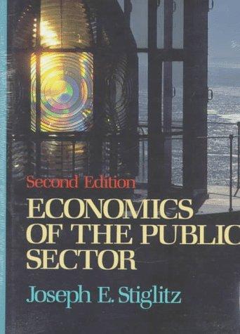 9780393956832: Economics of the Public Sector