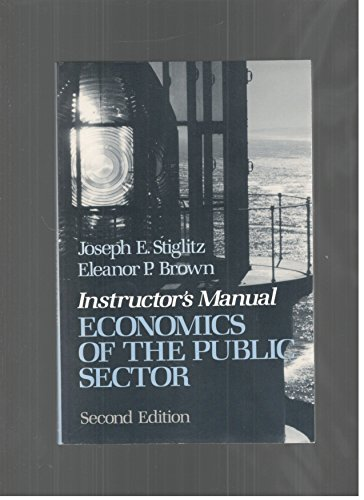 9780393956870: Economics of the Public Sector: Instructor's Manual