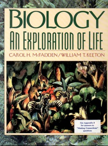 Biology: An Exploration of Life: Carol H. McFadden,