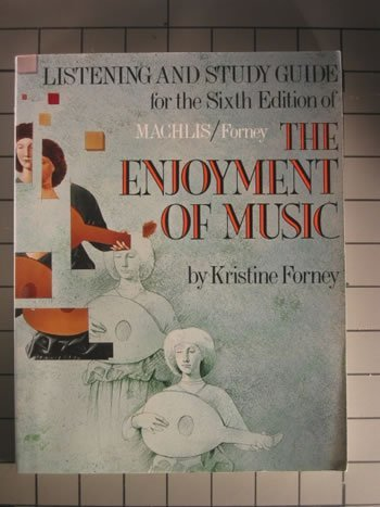 9780393957211: Listening and Study Guide for the Sixth Edition of Machlis, the Enjoyment of Music