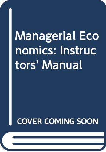 Managerial Economics: Instructors' Manual: Mansfield, Rc