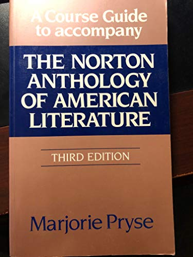 9780393957426: The Norton Anthology of American Literature: Course Guide to 3r.e