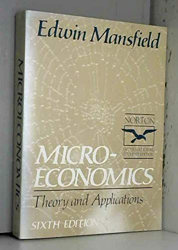 9780393957693: Microeconomics: Theory and Applications