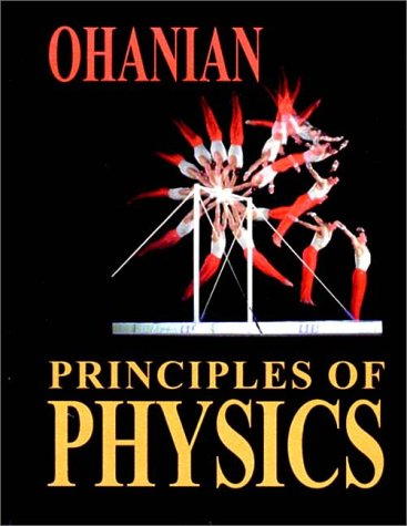 Principles of Physics (039395773X) by Hans C. Ohanian