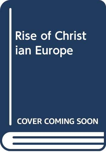9780393958027: Rise of Christian Europe