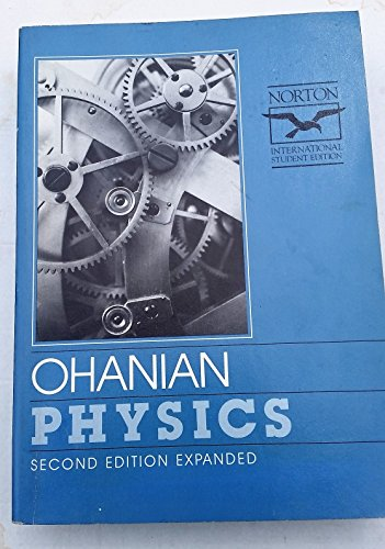 Physics: 2v.in 1v (0393958256) by Hans C. Ohanian