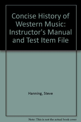 9780393958676: Concise History of Western Music: Instructor's Manual and Test Item File
