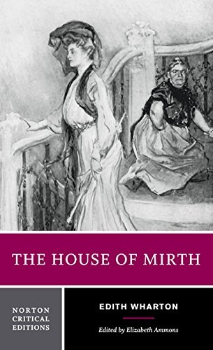 9780393959017: The House of Mirth: Authoritative Text Backgrounds and Contexts Criticism