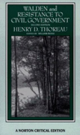 Walden and Resistance to Civil Government (Norton: Henry David Thoreau
