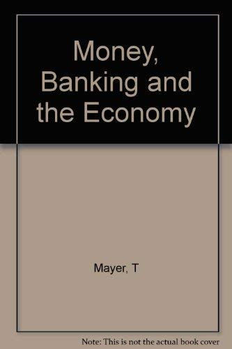 9780393959277: Money, Banking, and the Economy