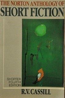 Norton Anthology of Short Fiction: R.V. Cassill