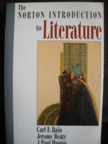 Norton Introduction to Literature: Bain, Carl E.;
