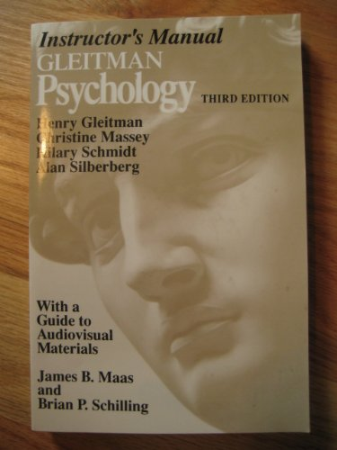 Psychology: Instructor's Manual with Guide (0393959562) by Alan Silberberg; etc.; Henry Gleitman