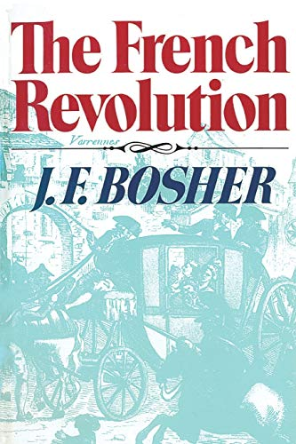 The French Revolution [Revolutions in the Modern World]