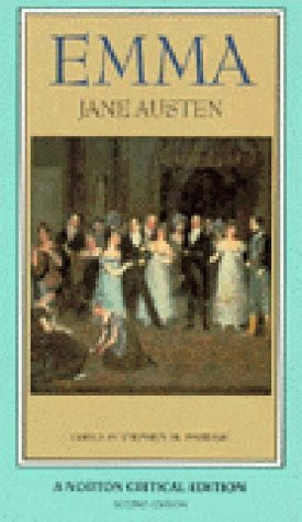 Emma: An Authoritative Text Backgrounds Reviews and: Jane Austen; Editor-Stephen
