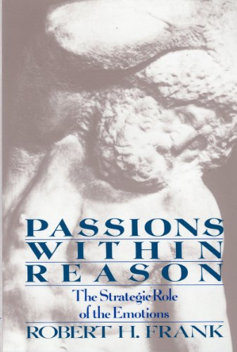 9780393960228: Passions Within Reasons: The Strategic Role of the Emotions