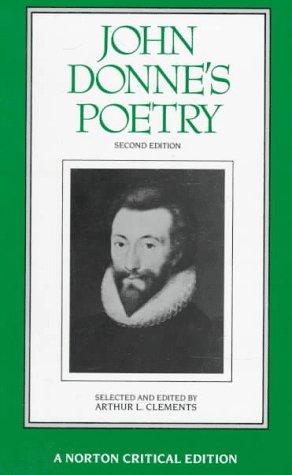 9780393960624: John Donne's Poetry: Authoritative Texts, Criticism