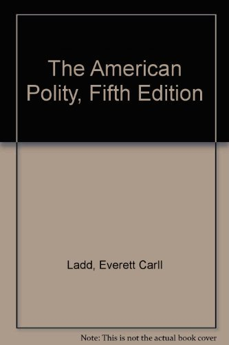 9780393960662: The American Polity