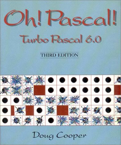 9780393960778: Oh! PASCAL!: Turbo PASCAL 6.0