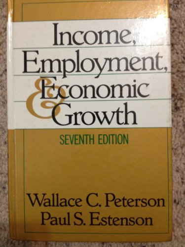 9780393961393: Income, Employment, and Economic Growth